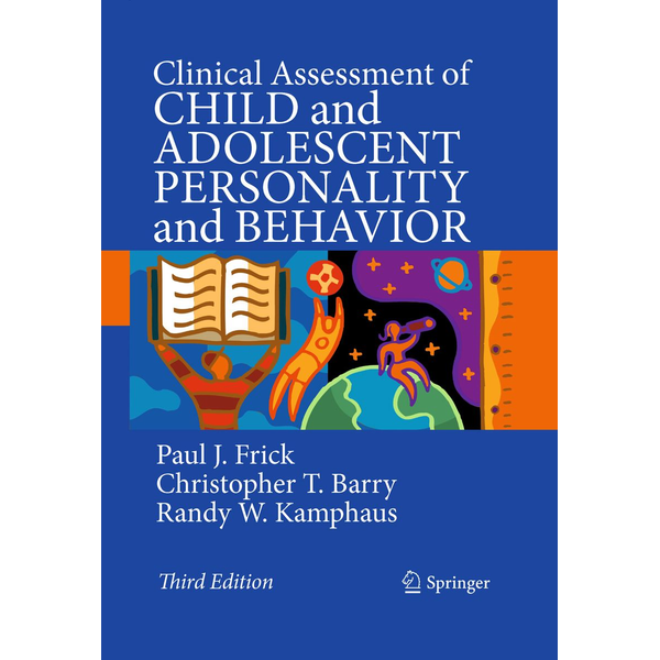 Paul J. Frick - Clinical Assessment of Child and Adolescent Personality and Behavior