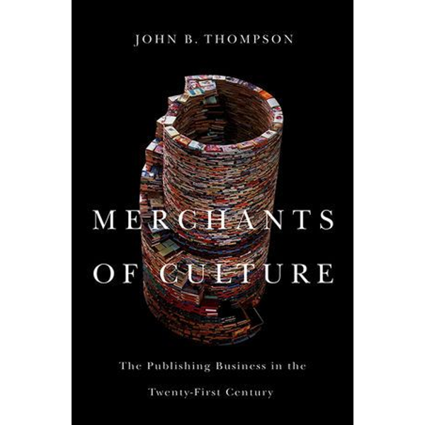 John B. Thompson - Merchants of Culture