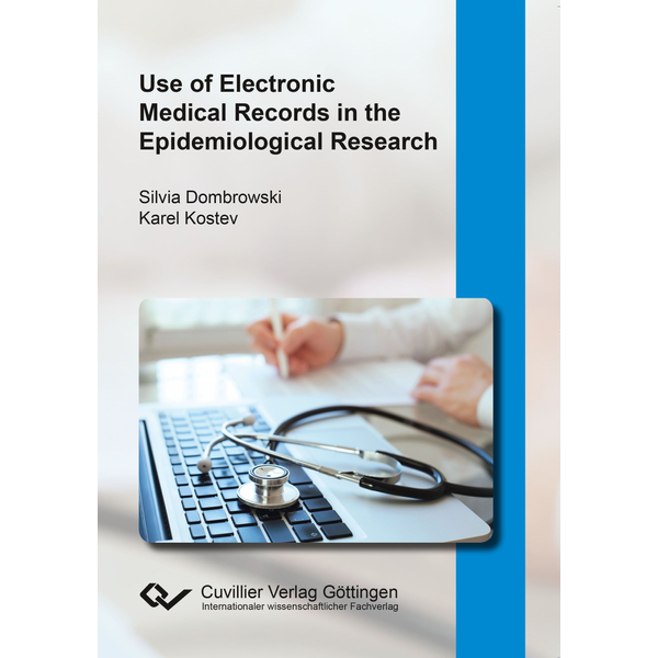 Karel Kostev - Use of Electronic Medical Records in the Epidemiological Research