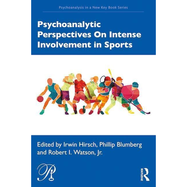 - Psychoanalytic Perspectives On Intense Involvement in Sports