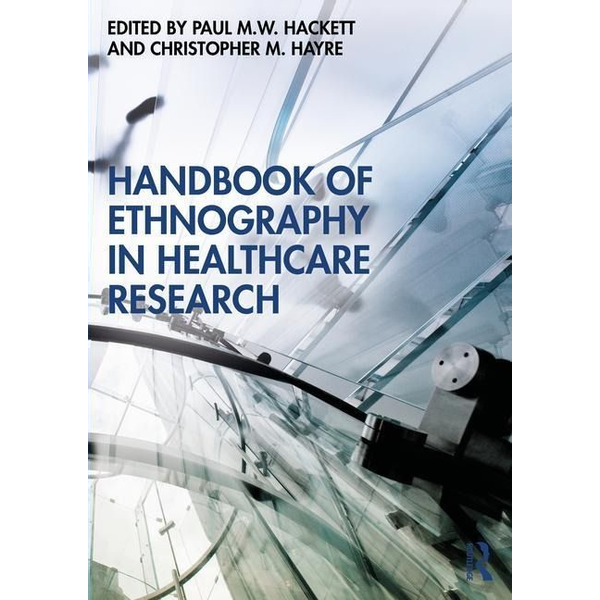 - Handbook of Ethnography in Healthcare Research