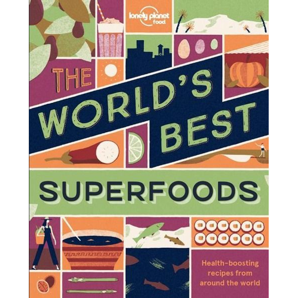 Food - The World's Best Superfoods