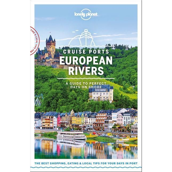 Symington, Andy - Lonely Planet Cruise Ports European Rivers 1