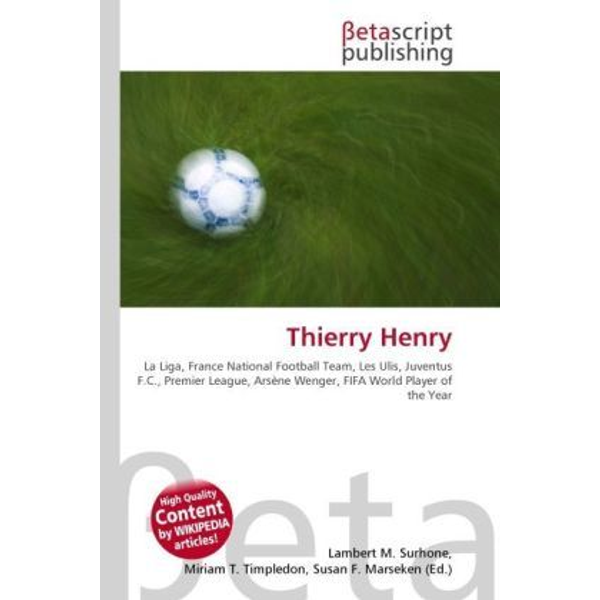 Betascript Publishing - Thierry Henry