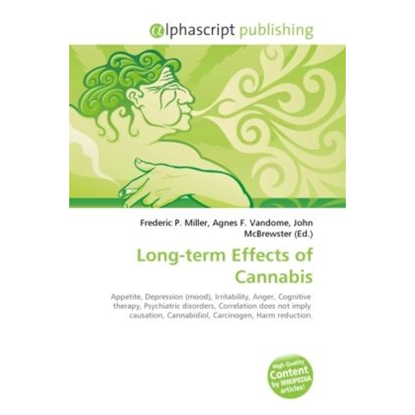 Alphascript Publishing - Long-term Effects of Cannabis