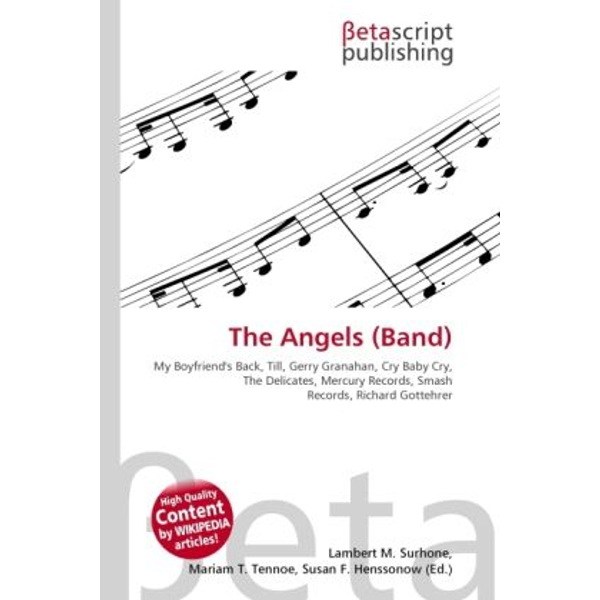 Betascript Publishing - The Angels (Band)