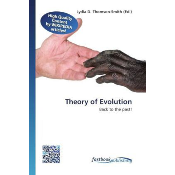 FastBook Publishing - Theory of Evolution - Back to the past!