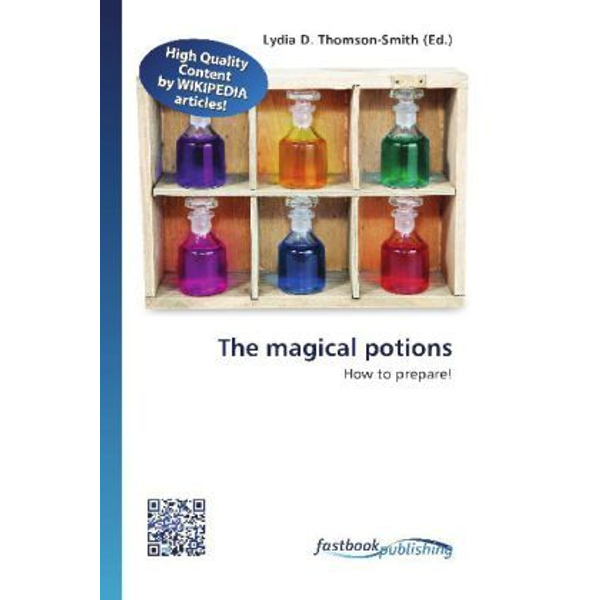 FastBook Publishing - The magical potions - How to prepare!