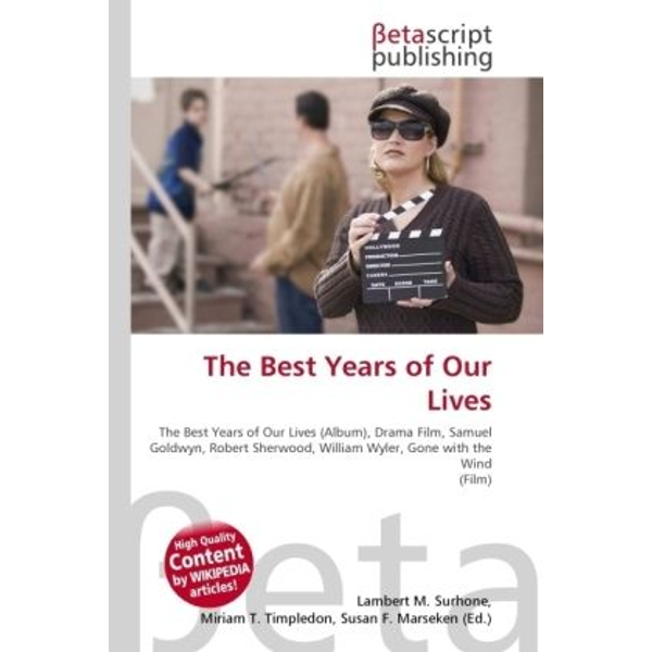 Betascript Publishing - The Best Years of Our Lives