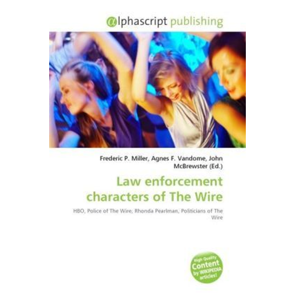 Alphascript Publishing - Law enforcement characters of The Wire