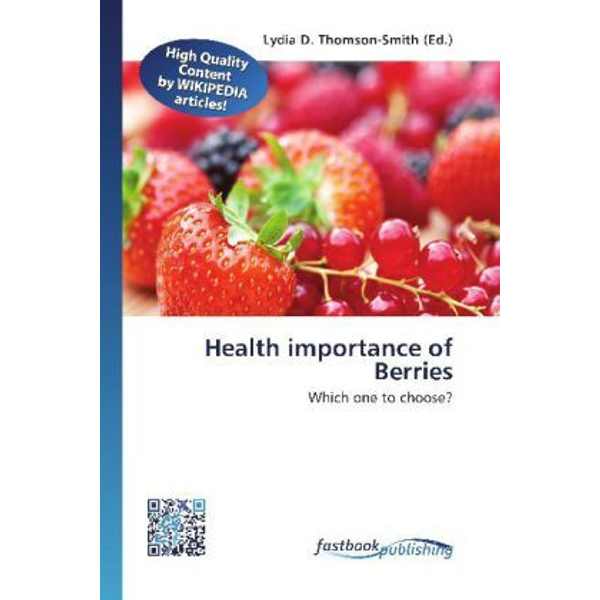 FastBook Publishing - Health importance of Berries