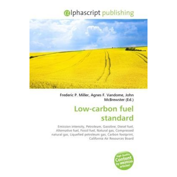 Alphascript Publishing - Low-carbon fuel standard