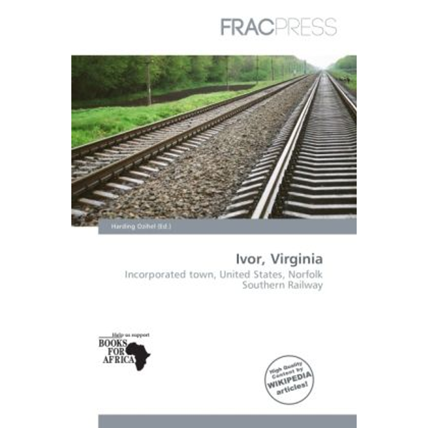 Alphascript Publishing - Ivor, Virginia - Incorporated town, United States, Norfolk Southern Railway