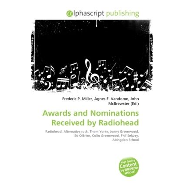 Alphascript Publishing - Awards and Nominations Received by Radiohead