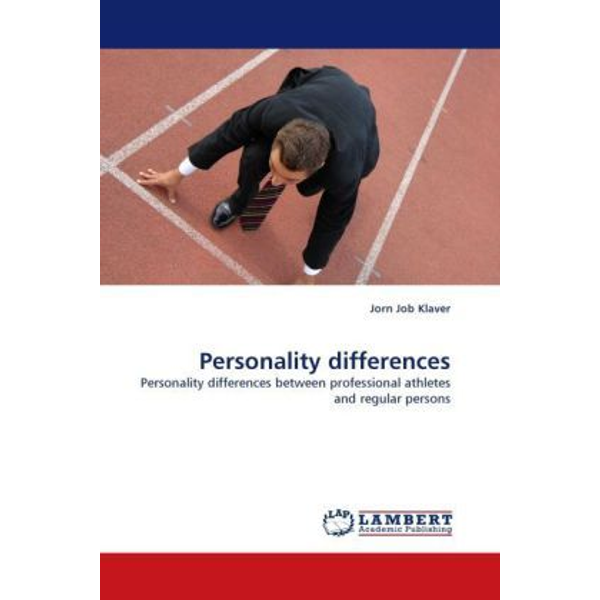 Klaver, Jorn Job - Personality differences - Personality differences between professional athletes and regular persons