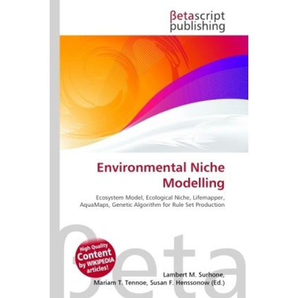 Betascript Publishing - Environmental Niche Modelling