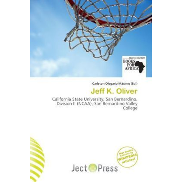 Alphascript Publishing - Jeff K. Oliver - California State University, San Bernardino, Division II (NCAA), San Bernardino Valley College