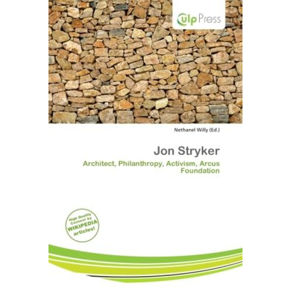 Alphascript Publishing - Jon Stryker - Architect, Philanthropy, Activism, Arcus Foundation