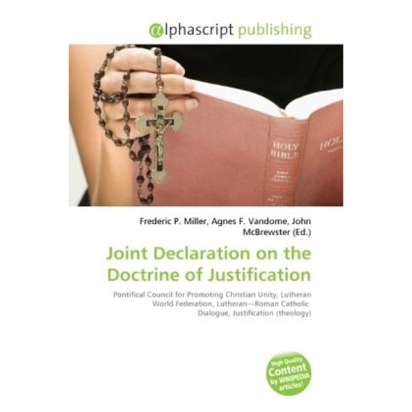 Alphascript Publishing - Joint Declaration on the Doctrine of Justification