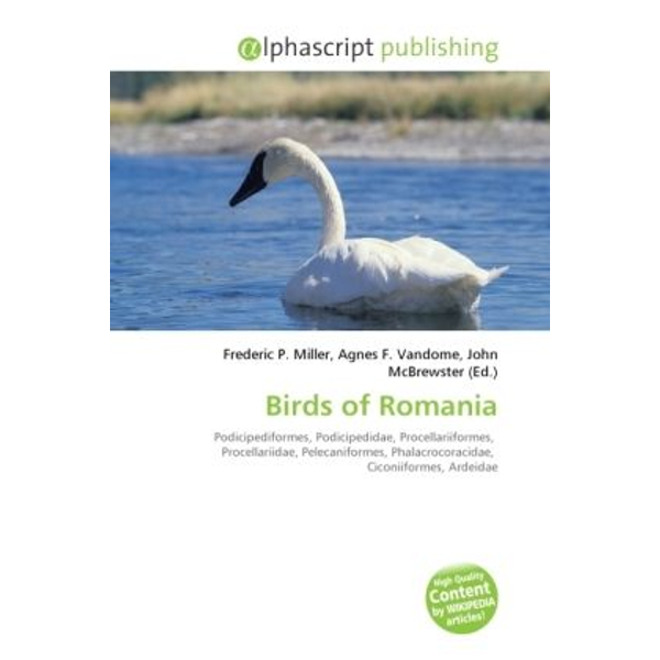 Alphascript Publishing - Birds of Romania