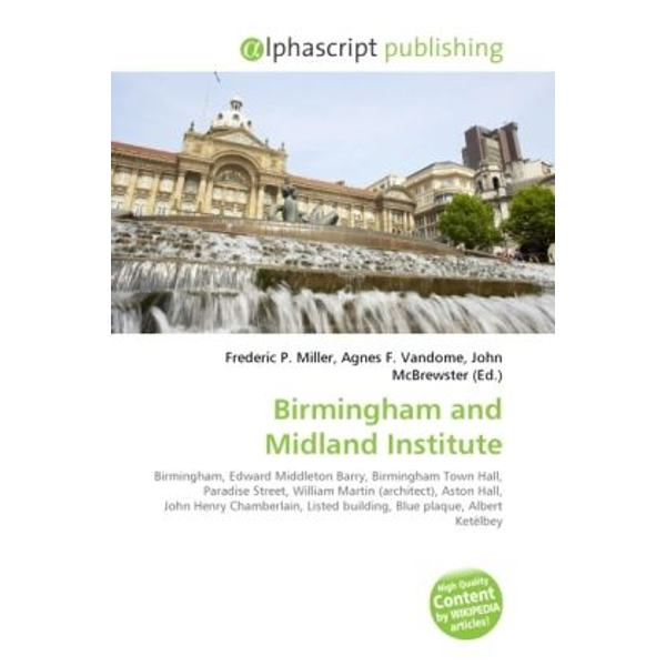 Alphascript Publishing - Birmingham and Midland Institute