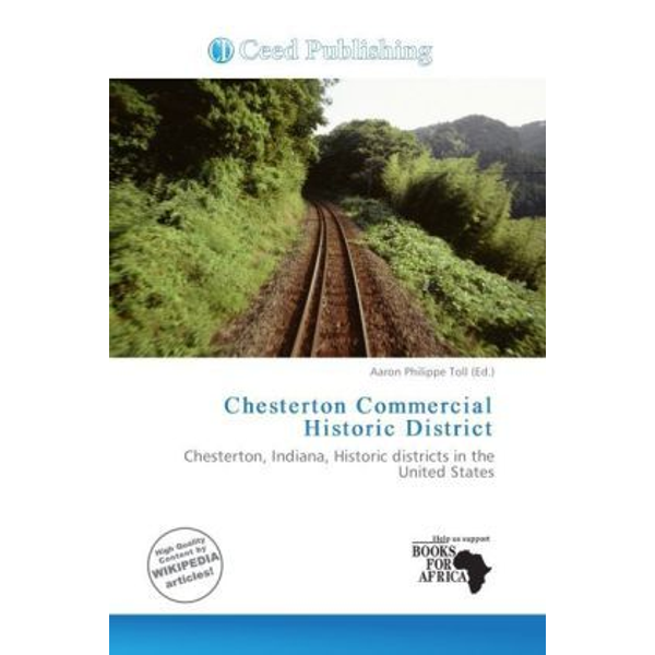 Alphascript Publishing - Chesterton Commercial Historic District - Chesterton, Indiana, Historic districts in the United States