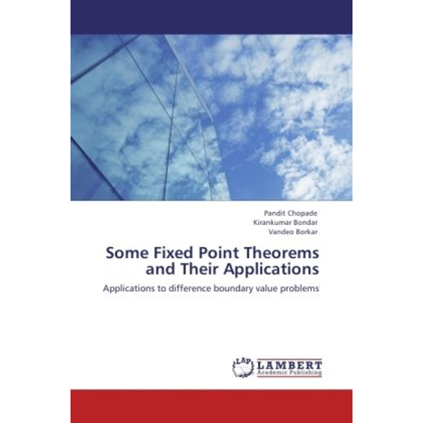 Chopade, Pandit - Some Fixed Point Theorems and Their Applications - Applications to difference boundary value problems