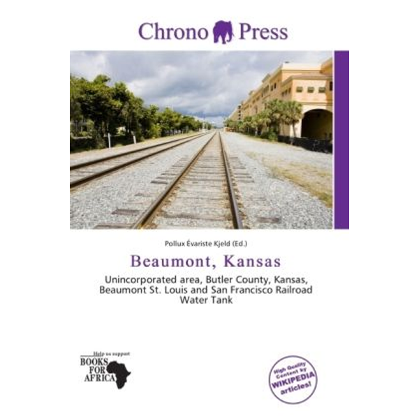 Alphascript Publishing - Beaumont, Kansas - Unincorporated area, Butler County, Kansas, Beaumont St. Louis and San Francisco Railroad Water Tank