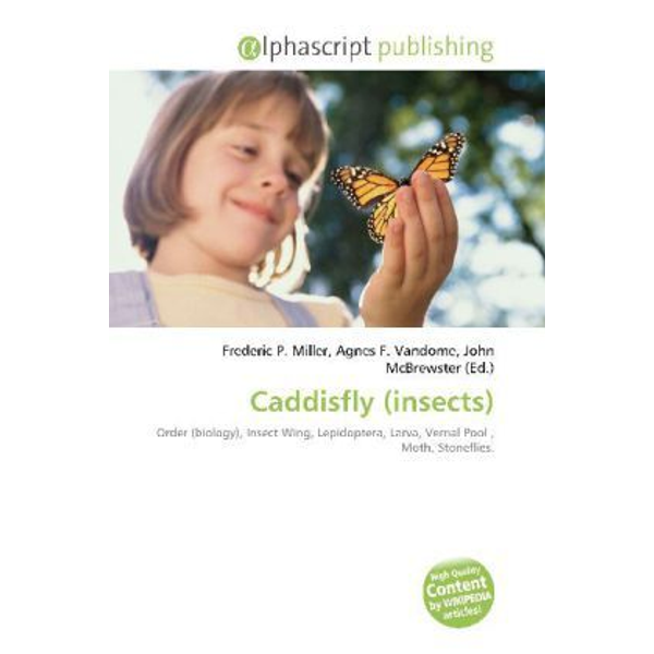 Alphascript Publishing - Caddisfly (insects)