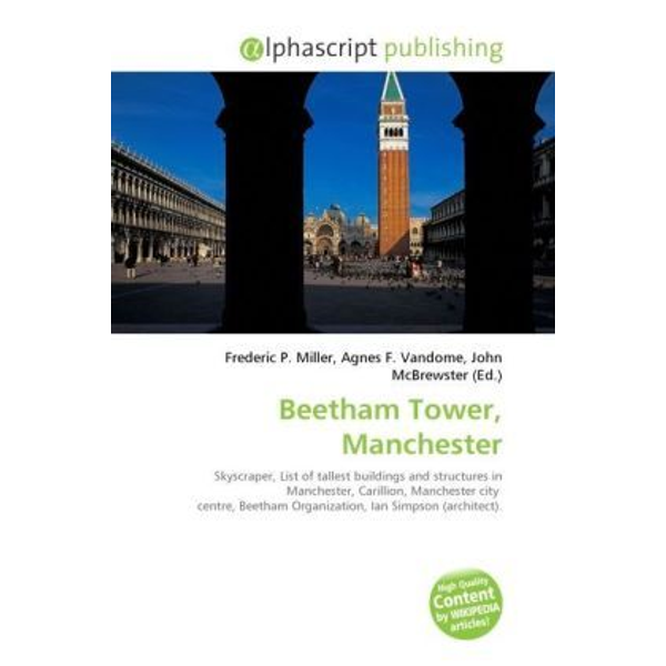 Alphascript Publishing - Beetham Tower, Manchester