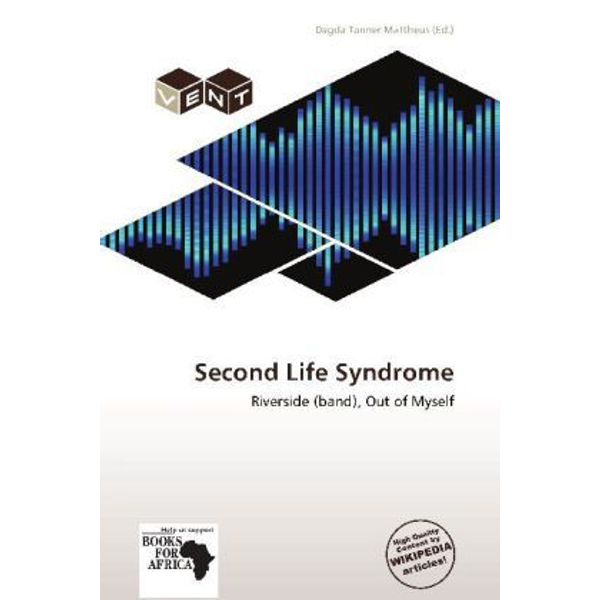 Betascript Publishing - Second Life Syndrome - Riverside (band), Out of Myself