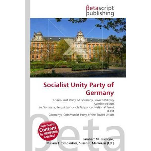 Betascript Publishing - Socialist Unity Party of Germany