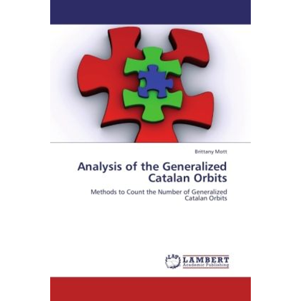 Mott, Brittany - Analysis of the Generalized Catalan Orbits - Methods to Count the Number of Generalized Catalan Orbits