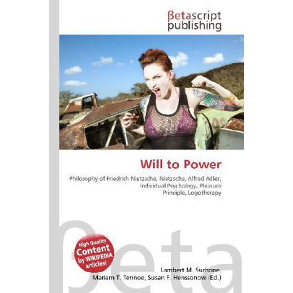 Betascript Publishing - Will to Power