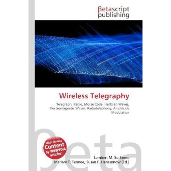 Betascript Publishing - Wireless Telegraphy