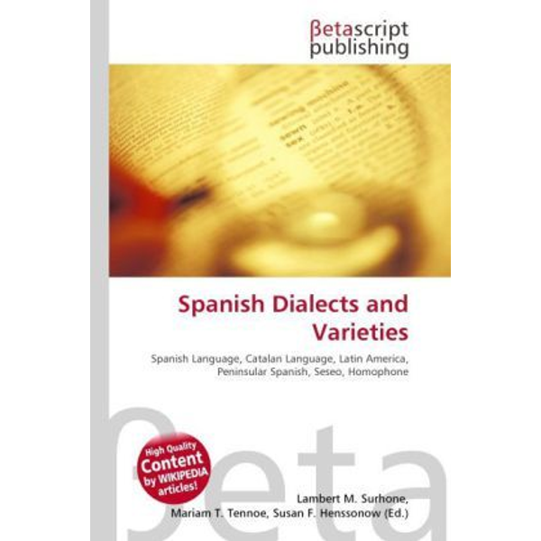 Betascript Publishing - Spanish Dialects and Varieties