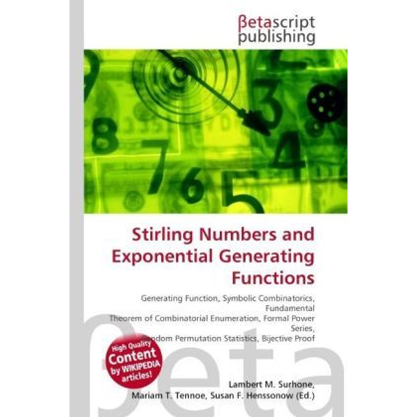 Betascript Publishing - Stirling Numbers and Exponential Generating Functions