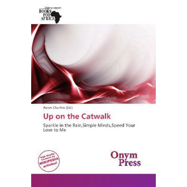 Betascript Publishing - Up on the Catwalk - Sparkle in the Rain,Simple Minds,Speed Your Love to Me