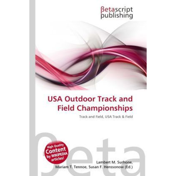Betascript Publishing - USA Outdoor Track and Field Championships