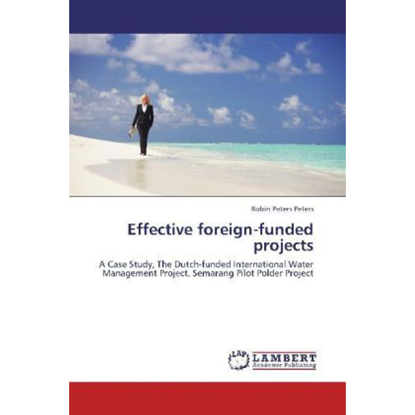 Peters, Robin Peters - Effective foreign-funded projects