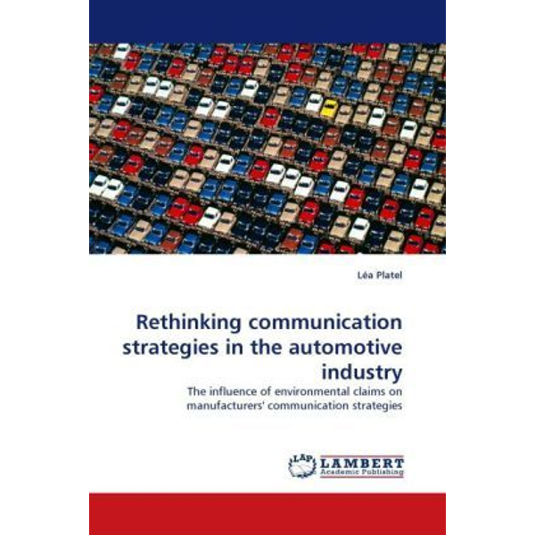 Platel, Léa - Rethinking communication strategies in the automotive industry - The influence of environmental claims on manufacturers' communication strategies