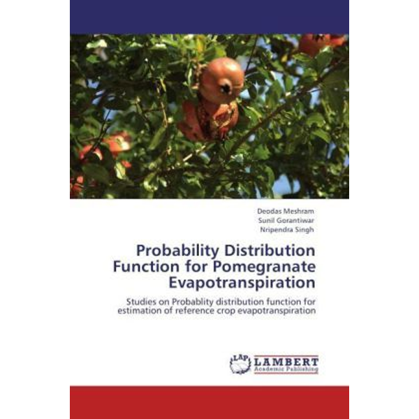 Meshram, Deodas - Probability Distribution Function for Pomegranate Evapotranspiration - Studies on Probablity distribution function for estimation of reference crop evapotranspiration