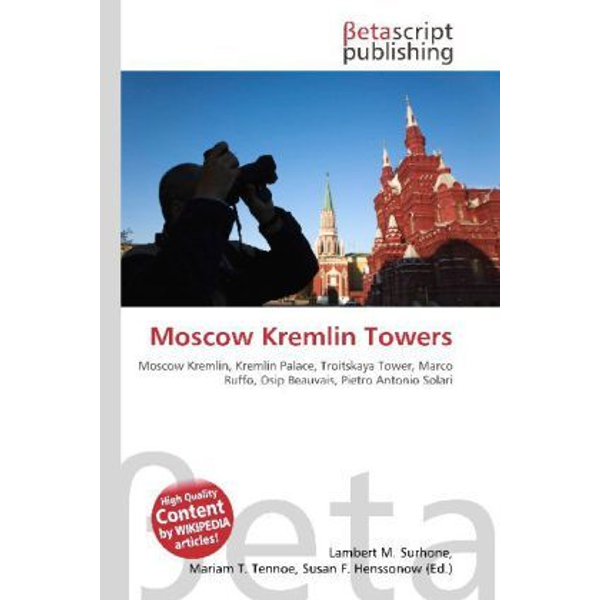 Betascript Publishing - Moscow Kremlin Towers