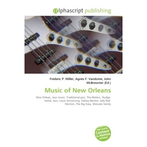 Alphascript Publishing - Music of New Orleans