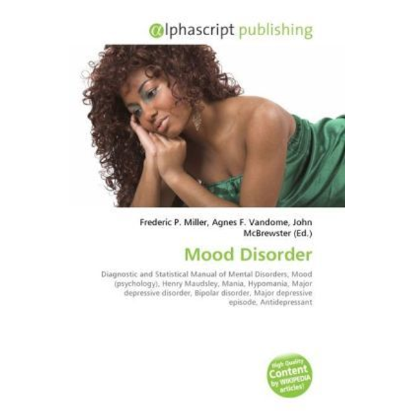 Alphascript Publishing - Mood Disorder