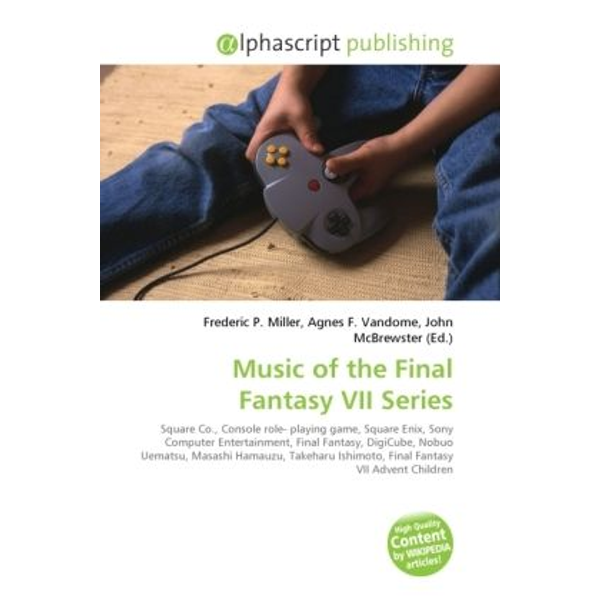 Alphascript Publishing - Music of the Final Fantasy VII Series