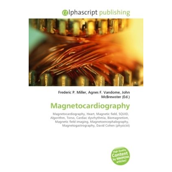 Alphascript Publishing - Magnetocardiography