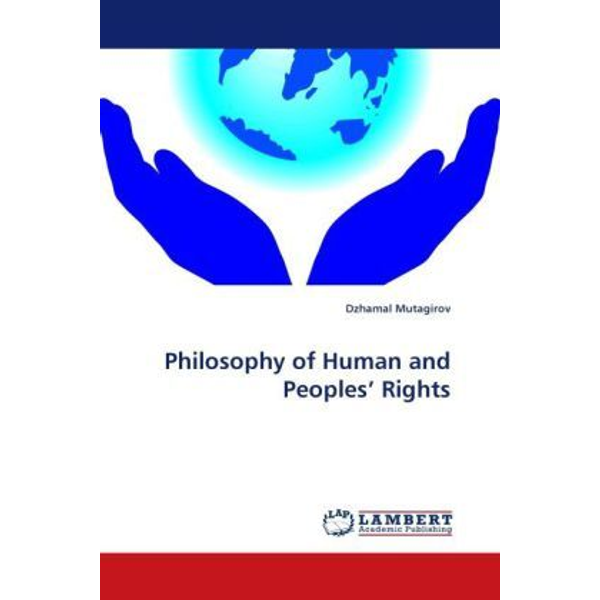Mutagirov, Dzhamal - Philosophy of Human and Peoples' Rights