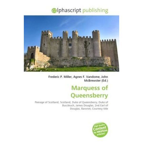 Alphascript Publishing - Marquess of Queensberry