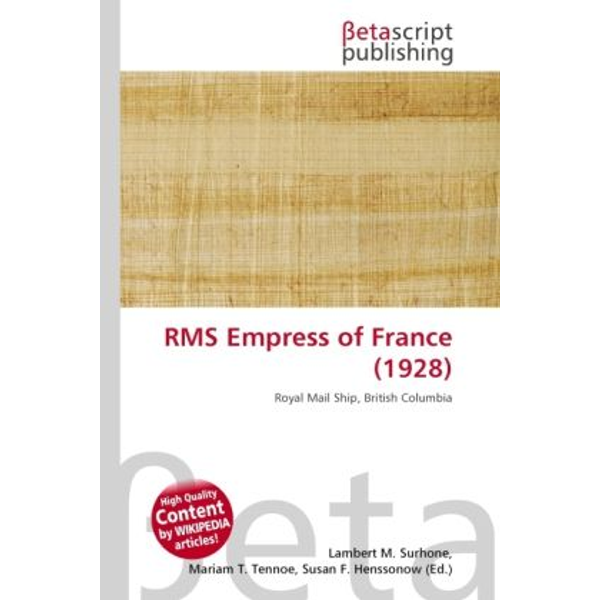 Betascript Publishing - RMS Empress of France (1928)